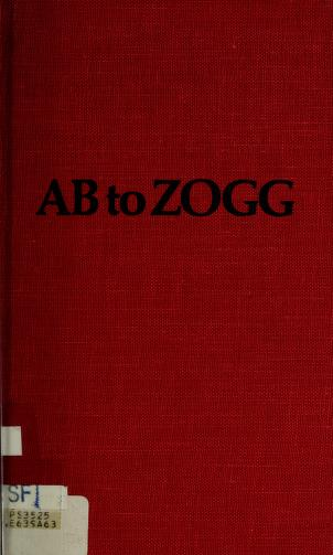 Cover of: Ab to zogg | Eve Merriam