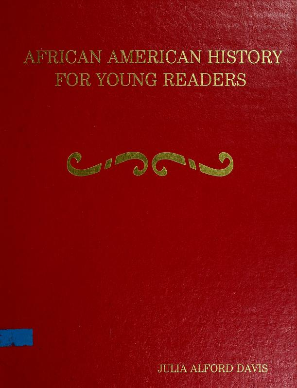 African American History for Young Readers by Julia A. Davis