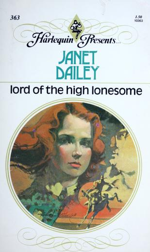 Lord of the High Lonesome (Harlequin Presents, #363) by