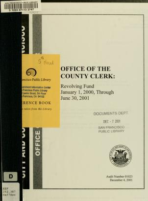 The office of the county clerk by San Francisco (Calif.). Office of the Controller. Audits Division.